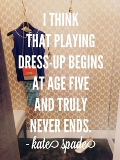 playing dress up never truly ends {kate spade}