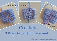 Crochet in the round: This is an in-depth photo tutorial that examines the different methods for working/joining in the round without turning.