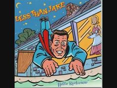 Less Than Jake - All my Best Friends are Metalheads