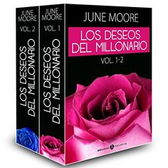 Los deseos del multimillonario - Volúmenes 1-2 (Spanish Edition) by June Moore