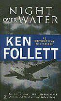 Night Over Water by Ken Follett Great Books, New Books, A Danger, Ken Follett, Betrayal, Bestselling Author, Book Worms, Authors, Novels