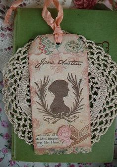 jane austen tag. This one's for you, Janet!