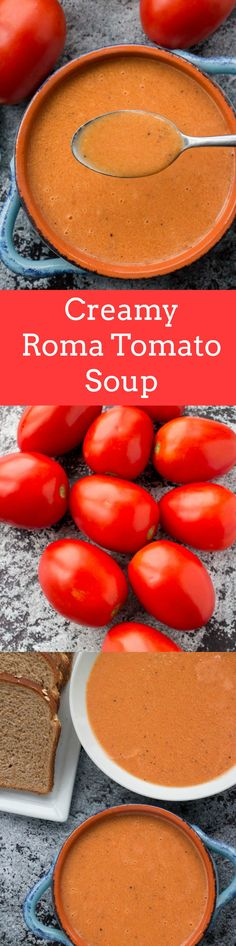 Comforting Creamy Roma Tomato Soup using roma tomatoes. This recipe is perfect for when you are picking a overabundance of garden ripe tomatoes!