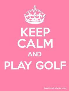 Keep calm and play golf! #lorisgolfshoppe