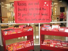 """Roses are red. Books are read too."" red cover book display Reword last line to ""then this library is for you! School Library Displays, Middle School Libraries, Elementary Library, Library Bulletin Boards, Bulletin Board Display, Library Design, Library Ideas, Valentines Day Bulletin Board, Reading Display"
