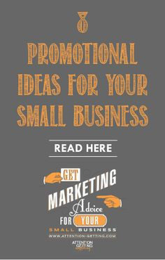 8 Very Creative Promotional Ideas to Get Attention for Your Small Business today on my blog at http://attention-getting.com #marketing #blog
