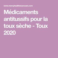 Médicaments antitussifs pour la toux sèche - Toux 2020 Les Allergies, Respiratory System, Dry Cough, Cough Remedies, Healing Herbs