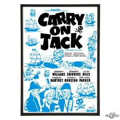 Pop art re-imagining of the Carry On Jack poster featuring Charles Hawtrey alongside nautical illustrations of ships & pirates from the original archive.