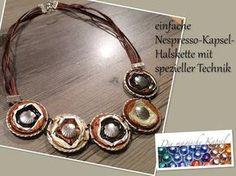 Nespresso Kapsel Schmuck Anleitung - Halskette mit spez. Technik - die magische (Kaffee-) Kapsel - YouTube