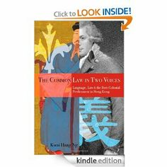 The Common Law in Two Voices: Language, Law, and the Postcolonial Dilemma in Hong Kong by Kwai Hang Ng. $17.81