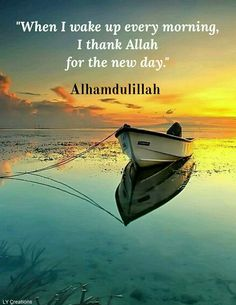 Alhamdulillah for a new day