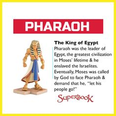 'Pharaoh is a great reminder of what happens when someone stands in the way of God's plan and promise for His people. Pharaoh went against God's plan - and lost.   Your kids can play Pharaoh and Moses with our exclusive Superbook toys, only available for a short time (US Only): http://go.superbk.co/toys' God's Plan, When Someone, Bible For Kids