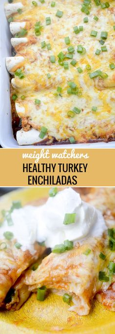 Weight Watchers Healthy Baked Turkey Enchiladas Recipe Diaries