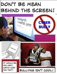 Don't be mean behind the screen. Bullying isn't cool! #cyberbullying #cyberstalking