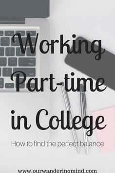 How to Balance Working Part-Time in College