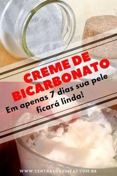 Creme de Bicarbonato de sódio para deixar a sua pele linda em apenas 7 dias! #MascaraFacial #Beleza #DicasCaseiras