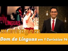 Dom de Línguas em 1 Coríntios 14 - YouTube