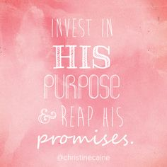 Invest in His PURPOSE and reap His PROMISES! Fear Quotes, Words Quotes, Wise Words, Uplifting Thoughts, Spiritual Words, Love Truths, Bible Verses Quotes, Scriptures, Love The Lord