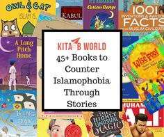 Counter Islamophobia Through Stories, Muslim Kids as Heroes, Inspiring Muslim Leaders, Celebrating Islam and Folktales from Islamic Traditions, Rukhsana Khan, Naheed Senzai, Jeanette Winter, Hena Khan, Reem Faruqi, Emma Apple, Shahrukh Hussain and Sally Malam.