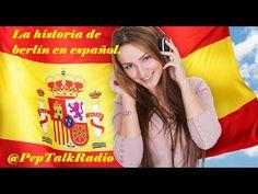 History of Berlin in Spanish - Learn Spanish Online (Intermediate) - Pep Talk Radio Spanish Podcast - YouTube