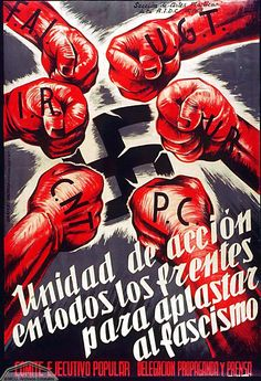 Unity of actions at all the fronts to crush fascism Protest Posters, Political Posters, Spanish Posters, History Posters, Civil War Art, Propaganda Art, Soviet Art, Power To The People, World War Two