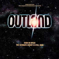 Jerry Goldsmith - Outland