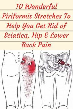 10 Wonderful Piriformis Stretches To Help You Get Rid of Sciatica, Hip & Lower Back Pain Super Health Direct Back Stretches For Pain, Sciatica Stretches, Back Exercises, Piriformis Exercises, Sciatica Relief, Lower Body Stretches, Low Back Pain Relief, Yoga For Sciatica, Neck Stretches