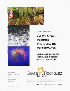 Sans titre, 7-28 juillet 2012  Sara A. Tremblay, Geneviève Rocher, Gabrielle Laforest  Galerie Lilian Rodriguez