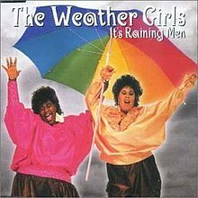 It's Raining Men, sung by the Weather Girls!  Love this song!