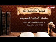 (11) Silsilah Al Ahadits Ash Shahihah Hadits: 1473-1477 (Ustadz Abu Yahya Badrusalam,Lc) - YouTube