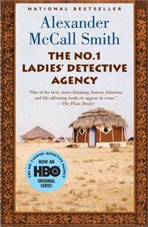 The No.1 Ladies' Detective Agency by Alexander McCall Smith. (A heart warming series of stories about a private detective in Botswana, Precious Ramotswe, who wishes to help people with the problems in their lives. The first book was written in 2003 and there are now 13 books in the series. An HBO series was produced in 2009.)