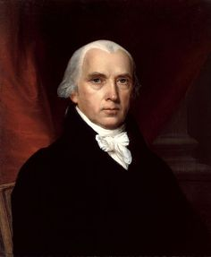 """James Madison, 4th president of the United States (1809–1817) and is hailed as the """"Father of the Constitution."""""""