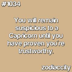 This is one aspect I hate about bring a capricorn! I wish I weren't like this but I am!