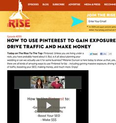 Click here to watch my video strategy session on Rise to the Top: http://www.therisetothetop.com/interesting-entrepreneur/gain-exposure-traffic-money-with-pinterest/