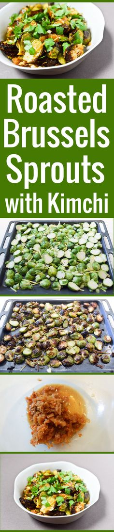 An easy recipe for roasted Brussels sprouts with fresh ginger and kimchi. Incredible flavor for this Asian-inspired veggie lunch bowl or side!