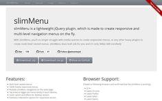 jQuery slimMenu - A lightweight responsive and multi-level navigation menu plugin.