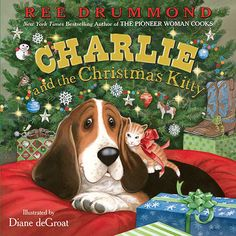 Pioneer Woman Charlie and the Christmas Kitty Book