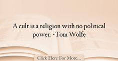 Tom Wolfe Quotes About Religion - 58991