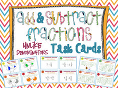 Adding & Subtracting Fractions Task Cards. 40 Adding and Subtracting Fractions with UNLIKE denominators task cards. The cards use a variety of different ways to challenge and engage your students. $