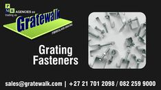 Gratewalk Fibreglass Grating Fibreglass/Fiberglass Grating Fasteners Grating fasteners (hold down clips) are used to secure moulded fibreglass grating. All our grating fastener clips are manufacture from 316 Stainless Steel. 316 Stainless Steel, Fasteners