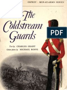 Osprey, Men-At-Arms #049 the Coldstream Guards (1971) OCR 8.12 Charles Grant, Continental Army, Marquess, American War, George Washington, Revolutionaries, Troops, Arms