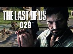 THE LAST OF US #029 - Von Deckung zu Deckung [HD+] | Let's Play The Last of Us