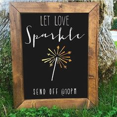 Let Love Sparkle Sparkler Send Off Rustic Chalkboard