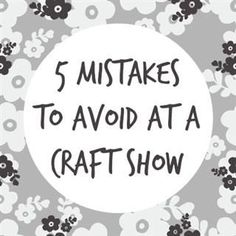 5 Mistakes to Avoid at a Craft Show Whether you're getting ready for a large trade show and have an entire booth to fill or you've booked a table at your community's craft show, these 5 tips are always important to keep in mind. Craft Show Booths, Craft Booth Displays, Craft Show Ideas, Craft Fair Ideas To Sell, Craft Show Table, Craft Fair Table, Displays For Craft Shows, Craft Show Booth Display Ideas Layout, Fall Craft Fairs