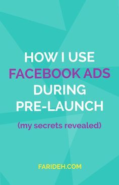 How I use Facebook Ads during Pre-Launch    A Facebook Ads Campaign possess something that not all social media tools do. It has the magic key to hit your target market and to let them see all the amazing things you have to offer. Pin this to make sure you know what ads to use when during your pre-launch ;)