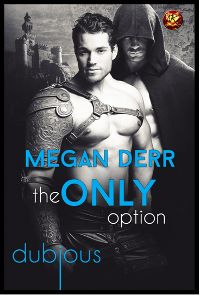 The Only Option by Megan Derr (@amasour)