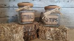 Check out this item in my Etsy shop https://www.etsy.com/listing/200800931/primitive-q-tipcotton-ball-jars