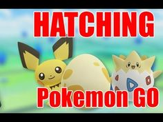 How To Hatch - The New Pokemon From Eggs In Pokemon GO