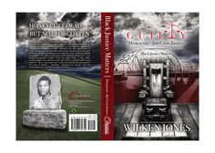 "Book Cover Design for ""GUILTY ""Honeycutt - Jim Crow Justice"": Black Justice Matters"" written by Wilken Jones, designed by Moksha Media of Dallas - Daymond E. Best Book Cover Design, Best Book Covers, Jim Crow, Good Books, Dallas, Black, Black People, Great Books"