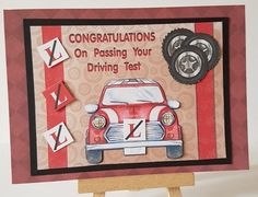 Driving Test - Passed - Car - Red by Mary Brunton Men's Cards, Cool Cards, Car Card, Test Card, Driving Test, Birthday Quotes, Celebrity Weddings, Handmade Cards, Celebrations